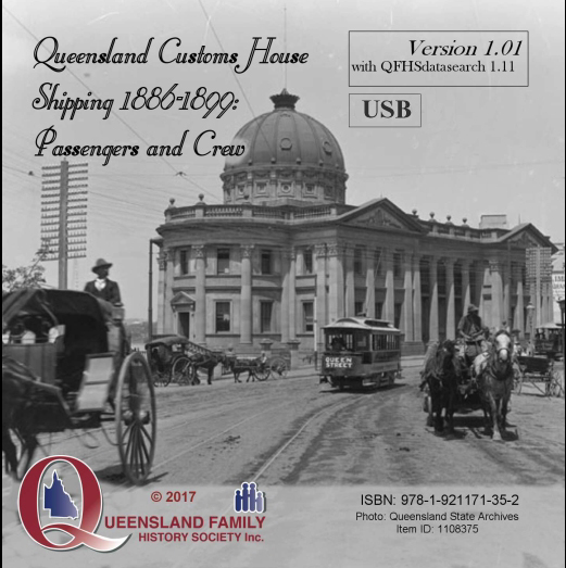 Queensland Customs House Shipping 1886-1899: Passengers and Crew (USB Version)